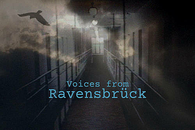 Voices from Ravensbrueck